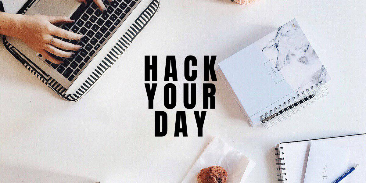 hack your day productivity tips