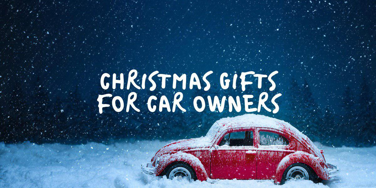 christmas gifts you can give to car owners this 2019