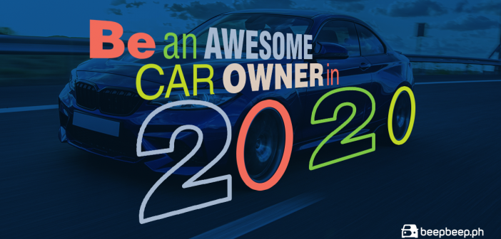 be an awesome car owner in 2020 with beepbeep.ph