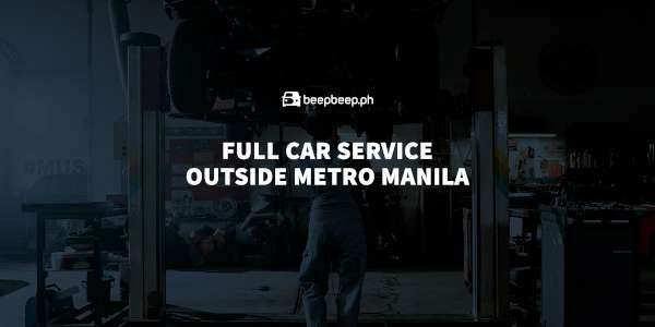 fully service your vehicle outside metro manila